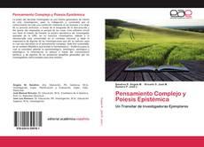 Bookcover of Pensamiento Complejo y Poiesis Epistémica