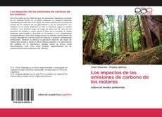 Portada del libro de Los impactos de las emisiones de carbono de los motores