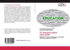 Bookcover of 21 ensayos sobre educación