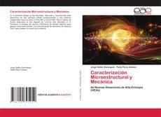 Portada del libro de Caracterización Microestructural y Mecánica
