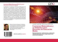 Copertina di Funciones Matemáticas y su Didáctica para Docentes de Educación Media