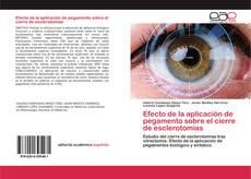 Portada del libro de Efecto de la aplicación de pegamento sobre el cierre de esclerotomías