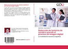 Portada del libro de Detección de tumores de cerebro usando el proceso de imagen digital