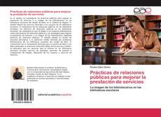 Portada del libro de Prácticas de relaciones públicas para mejorar la prestación de servicios