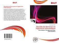 Couverture de Société de Services en Ingénierie Informatique
