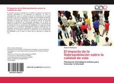 Portada del libro de El impacto de la Sobrepoblación sobre la calidad de vida