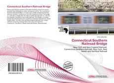 Bookcover of Connecticut Southern Railroad Bridge