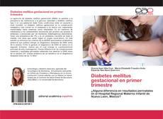 Couverture de Diabetes mellitus gestacional en primer trimestre