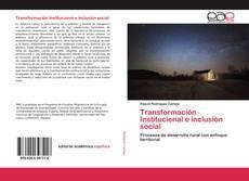 Portada del libro de Transformación Institucional e inclusión social