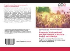 Proyecto sociocultural para promover la lectura en los estudiantes的封面