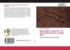 """Bookcover of Episodios """"cubanos"""" en Fernando Poo en el siglo XIX"""