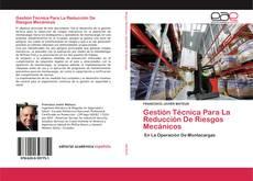 Gestión Técnica Para La Reducción De Riesgos Mecánicos的封面