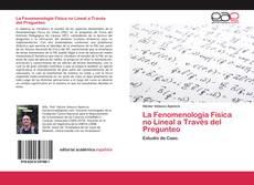 Copertina di La Fenomenología Física no Lineal a Través del Pregunteo