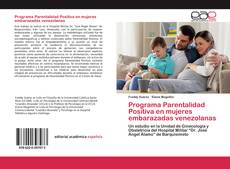 Couverture de Programa Parentalidad Positiva en mujeres embarazadas venezolanas