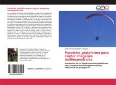 Обложка Paratrike, plataforma para captar imágenes multiespectrales