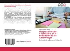 Portada del libro de Integración Cuali-Cuantitativa en la Evaluación de los Aprendizajes