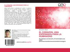 Portada del libro de EL CORAZON, UNA ESPERANZA PARA LA HUMANIDAD