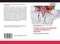 Portada del libro de Estado clínico, periodontal y epidemiológico en internos