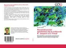 Bookcover of Reconstrucción epistémica de la crítica de K. Jaspers a S. Freud