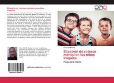 Bookcover of El patrón de retraso mental en los niños iraquíes