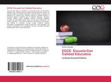 Portada del libro de ECCE. Escuela Con Calidad Educativa
