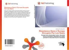 Bookcover of Résistance Dans L'Europe Occupée Par Les Nazis