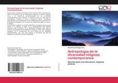 Couverture de Antropología de la diversidad religiosa contemporánea