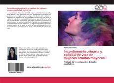 Portada del libro de Incontinencia urinaria y calidad de vida en mujeres adultas mayores