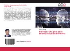 Portada del libro de Bioética: Una guía para estudiantes de enfermería