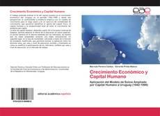 Bookcover of Crecimiento Económico y Capital Humano