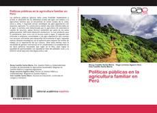 Borítókép a  Políticas públicas en la agricultura familiar en Perú - hoz