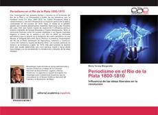 Couverture de Periodismo en el Río de la Plata 1800-1810