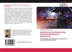Portada del libro de Gestión de la Resiliencia Territorial ante los Desastres