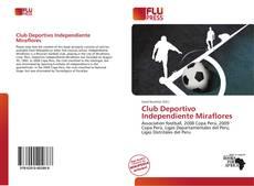 Club Deportivo Independiente Miraflores的封面