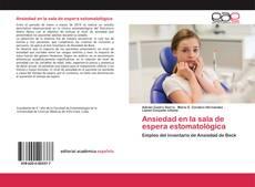 Ansiedad en la sala de espera estomatológica kitap kapağı