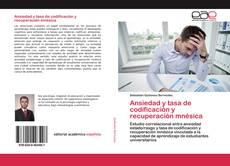 Ansiedad y tasa de codificación y recuperación mnésica kitap kapağı