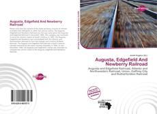 Borítókép a  Augusta, Edgefield And Newberry Railroad - hoz