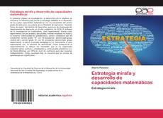 Estrategia mirafa y desarrollo de capacidades matemáticas的封面