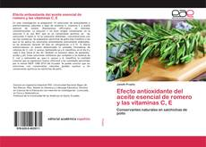 Borítókép a  Efecto antioxidante del aceite esencial de romero y las vitaminas C, E - hoz