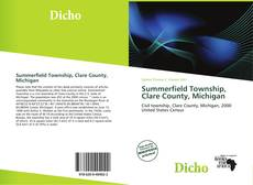 Bookcover of Summerfield Township, Clare County, Michigan