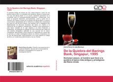 Bookcover of De la Quiebra del Barings Bank, Singapur, 1995