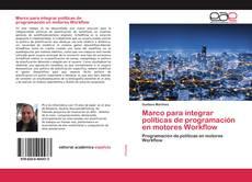 Bookcover of Marco para integrar políticas de programación en motores Workflow
