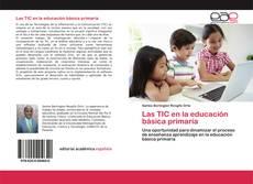 Portada del libro de Las TIC en la educación básica primaria