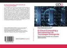 Bookcover of El Cloud Computing y Herramientas de Tecnología Emergente
