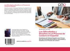 Las Dificultades y Desafíos en el Proceso de Lectura en Español kitap kapağı