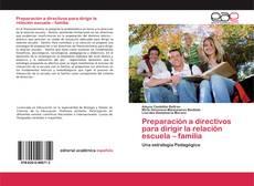 Preparación a directivos para dirigir la relación escuela – familia的封面