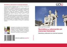 Bookcover of Semiótica y educación en ciencias humanas