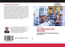 Bookcover of AUTOMATIZACIÓN SEGURA