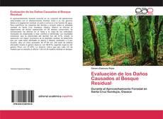 Couverture de Evaluación de los Daños Causados al Bosque Residual