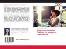 Bookcover of Apoyo social de las familias venezolanas caminantes